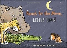 Reach For the Moon. Little Lion