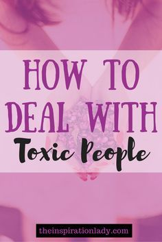 Negative people can be energy vampires; they can suck the life right out of you. And if you're not careful, their negativity can rub off on you. So here are some tips for dealing with toxic people!