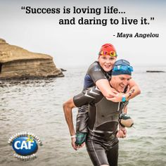 """""""Success is loving life...and daring to live it."""" --Maya Angelou"""
