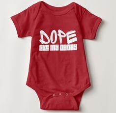 Dope Like Daddy Onesie