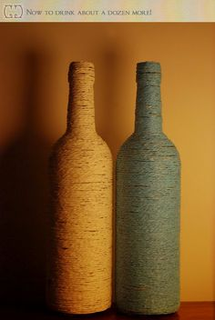DIY Home decor...Yarn wrapped empty wine bottles. Brilliant.
