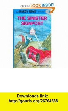 The Sinister Signpost (Hardy Boys #15) (9780448089157) Franklin W. Dixon , ISBN-10: 0448089157  , ISBN-13: 978-0448089157 ,  , tutorials , pdf , ebook , torrent , downloads , rapidshare , filesonic , hotfile , megaupload , fileserve