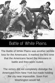The Battle of White Plains was a terrible defeat for the Americans and was one of the first times they met the Hessians on the Battlefield. Revolutionary War Battles, American Revolutionary War, American Civil War, American Independence, White Plains, Civil War Photos, Freedom Of Speech, Gettysburg, Military Art