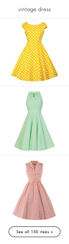 """""""vintage dress"""" by countrycousin ❤ liked on Polyvore featuring dresses, polka dot dresses, yellow party dress, polka dot pinup dress, vintage pin up dresses, going out dresses, swing dresses, green swing dress, green color dress and pastel dresses"""
