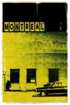 size: Art Print: MTL Vice City - Yellow Art Print by Pascal Normand by Pascal Normand : Travel O Canada, Canada Travel, Old Port, Quebec City, Cool Posters, Travel Goals, Montreal, Places Ive Been, Images