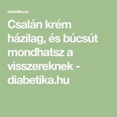 Csalán krém házilag, és búcsút mondhatsz a visszereknek - diabetika.hu Math Equations, Weed Killers