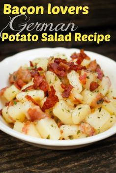 Bacon lovers German potato salad recipe  (oh yes, I am going to try this with turkey bacon!)