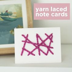 Easy to make, yarn laced note cards. Small motor activity. Idea for younger children while older children #homeschool
