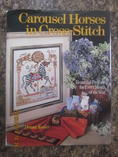 CaroCarousel Horses in Cross Stitch: Beautiful Projects for Every Month of the Year - Excellent Condition by WhimseysByAnne, $20.00