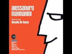 Alessandro Magnanini & Rosalia de Souza (+lista de reproducción)