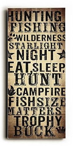 The Purple Porch Birchwood Hunter Sign. The outdoors-man special. A sign perfect for the cabin or man cave, for any outdoor sports person. Made of wood with ink screen print and a metal sawtooth hanger.Measures: W x H x D Eating At Night, Primitive Bathrooms, Pallet Signs, Diy Bed, Diy Signs, Sign Quotes, Wall Quotes, Eat Sleep, Wood Design