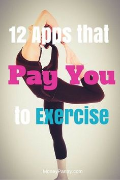 Get paid for exercising using any one of these 12 free apps...