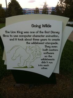 Disney fact from the Art of Animation Resort: Going Wilde. The Lion King was one of the first Disney films to use computer character animation, and it took about three years to create the wildebeast stampede. They even built custom software so the widebeasts didn't run into each other