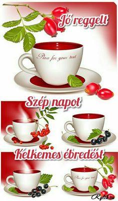 Jó reggelt Tea Cups, Tableware, Memes, Positive Quotes, Dinnerware, Tablewares, Animal Jokes, Place Settings, Tea Cup