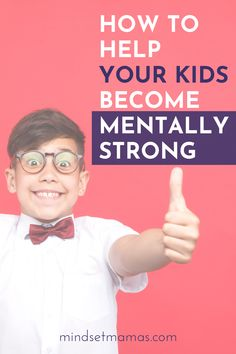 Here's how to help your kids become mentally strong —Mindset Mamas - Find your purpose. Gentle Parenting, Parenting Hacks, Social Skills For Kids, Positive Parenting Solutions, Mentally Strong, Executive Functioning, Mental Strength, Attachment Parenting, Christian Parenting