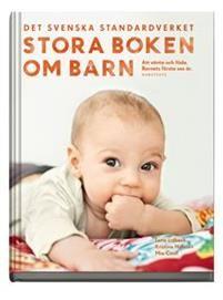 Stora+boken+om+barn+:+att+vänta+och+föda+:+barnets+första+sex+år