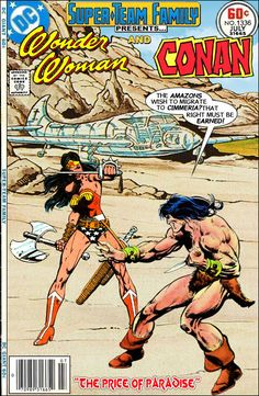 Super-Team Family: The Lost Issues!: Wonder Woman and Conan