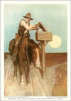 Cream of Wheat breakfast cereal, art by N. Wyeth, (one of my favorites -CSA) - Minneapolis Institute of Art Art And Illustration, Nc Wyeth, West Art, Cowboy Art, Ad Art, Le Far West, Mountain Man, Horse Art, American Artists