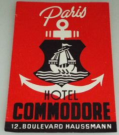 Items similar to Hotel Commodore - Paris - Vintage Luggage Label on Etsy Haussmann, Vintage Hotels, Luggage Labels, Vintage Luggage, Paris Hotels, Red And White, Black, Harry Styles, Cherry