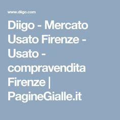 Diigo - Mercato Usato Firenze - Usato - compravendita Firenze | PagineGialle.it