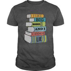 Funny Teacher Shirt I Like Big Books Library Librarian Shirt T Shirt