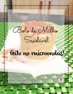 Bolo de milho saudável ? Sim senhor! E o melhor: feito no microondas! Você não vai perder esta receita, vai ? Então vem ver a receita do bolo de milho aqui.