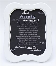 Aunts are made of a little sister, little friend, little grandma and a LOT of love! Personalize this for your awesome Aunt.