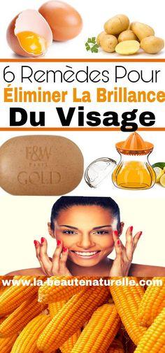 6 remèdes pour éliminer la brillance du visage #brillance #visage