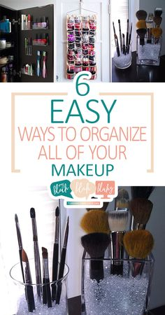 6 Easy Ways to Organize All of Your Makeup