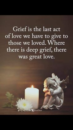 Grief is the last act of love we have to give to those we loved. Where there is deep grief, there was great love life quotes quote emotions love images grief acts of love I Miss You Quotes, Missing You Quotes, In Loving Memory Quotes, Work Motivational Quotes, Inspirational Quotes, Citation Souvenir, Grief Poems, Grief Quotes Mother, Quotes About Grief