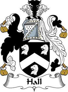 Hall Clan of Scotland | EnglishGathering - The Hall Coat of Arms (Family Crest) and Surname ...
