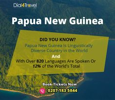 Papua New Guinea, is the country which is linguistically diverse in the world and approx. 820 are spoken here. Want to experience it? Book to at Call at: 0207 183 5844 Best Airfare Deals, Papua New Guinea, Countries Of The World, Languages, Cards Against Humanity, Country, Books, Idioms, Libros