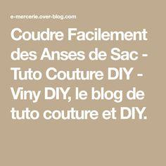 Coudre Facilement des Anses de Sac - Tuto Couture DIY - Viny DIY, le blog de tuto couture et DIY.