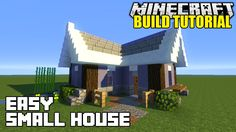 Minecraft: how to build a small house tutorial (easy survival Minecraft Houses Xbox, Minecraft Houses Blueprints, Minecraft House Designs, House Blueprints, Minecraft Buildings, Minecraft Stuff, Minecraft Videos, Minecraft Games, Minecraft Creations