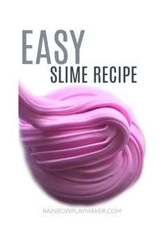 How to make slime!  Super easy recipes with just a few ingredients that work ever time! #slime #easyslime #fluffyslime #howtoslime #diyslime #slimerecipe #slimetutorial |rainbowplaymaker.com Ways To Make Slime, Easy Slime Recipe, Food Dye, Diy Slime, Few Ingredients, Easy Recipes, Super Easy, Make It Yourself, Blog