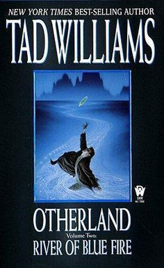 """River of Blue Fire (Otherland, Volume 2)"" av Tad Williams - Bought used at a second hand bookshop"