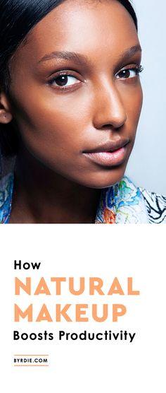 How natural makeup makes you more productive