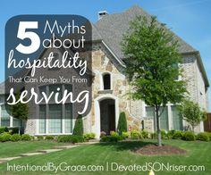 5 Myths about Hospitality   IntentionalByGrace.com