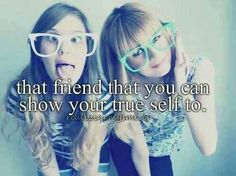 So maybe I'm not perfect, so maybe I have quirks, but when my bestie is around its where I am me.