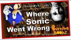 I give a few thoughts spurred by a few sources I devoured concurrently: an article in Game Informer, issue 283, called Where Sonic Went Wrong; the book Console Wars, and the book How Nintendo Conquered America. The topic? Can Sonic the Hedgehog ever truly be relevant again?  Let me know what you think in the comments below. And SUBSCRIBE. PLEASE!