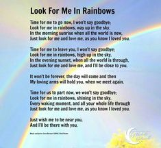 💙💙 I miss you dad Rainbow Poem, Rainbow Bridge Poem, Rainbow Sayings, Funeral Quotes, Funny Funeral Poems, Funeral Poems For Dad, Grief Poems, Be My Hero, Heaven Quotes