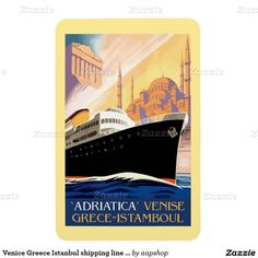 Venice Greece Istanbul shipping line retro vintage large Fridge Magnets, postcards, greeting cards, posters