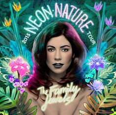 Neon Nature Tour The Family Jewels- Marina and the Diamonds by Mr Gabriel Marques