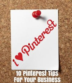 10 tips to help your business use #Pinterest and grow your community.  #StealThisIdea
