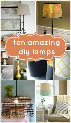 10 Beautiful DIY Lamps | remodelaholic.com #diy #lampshade #homedecor @Remodelaholic .com .com