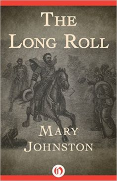 #FREE Offer expires 12/2/15 The Long Roll This classic Civil War novel portrays the rise and fall of Stonewall Jackson and the bravery of the men who fought and died alongside him by Mary Johnston. Literature & Fiction Kindle eBooks @ Amazon.com.