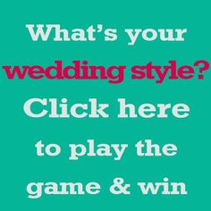 What's YOUR Wedding Style? Find out and Win a $500 Video Package!