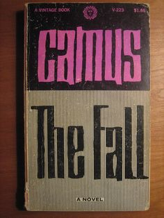 The Fall by Albert Camus, 1956 Cool Album Covers, Best Book Covers, Book Cover Design, Book Design, Letters Of Note, Book Jacket, Albert Camus, Cool Books, Book Collection