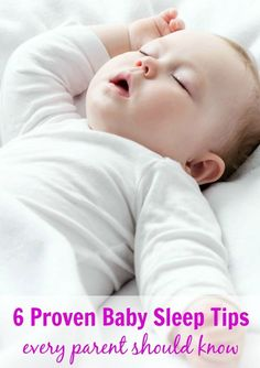 6 Proven Baby Sleep Tips Every Parent Should Know. Plus an essential item to stock up on NOW to help baby sleep better!