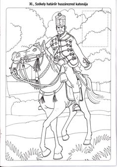 Magyar huszárok Coloring Books, Coloring Pages, Techno, Hand Embroidery, Kindergarten, History, Hungary, School, Drawings